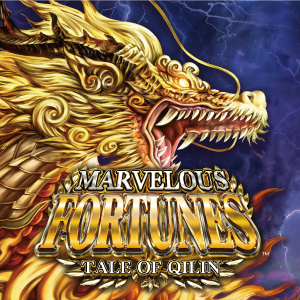 Marvelous Fortunes Tale of Qilin